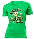 Das ist mein Alien Kostüm 1802 Damen Karneval Faschingskostüm Fun-T-Shirts Grün L