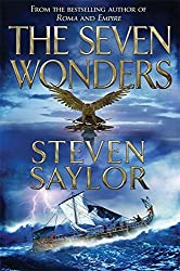 The Seven Wonders (Roma Sub Rosa) by Steven Saylor (2013-05-02)