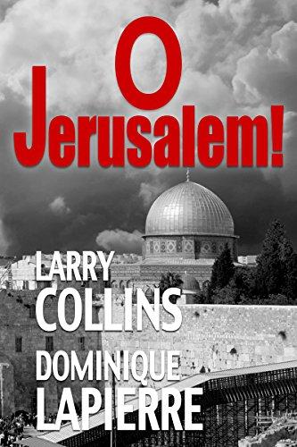 O Jerusalem! (English Edition) por Larry Collins