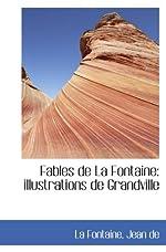 Fables de La Fontaine - Illustrations de Grandville de La Fontaine