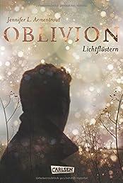 Obsidian, Band 0: Oblivion 1. Lichtflüstern (Obsidian aus Daemons Sicht erzählt)