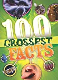 100 FACTS: 100 GROSSEST THINGS EVER