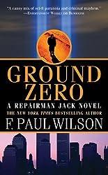 By Wilson, F. Paul Ground Zero: A Repairman Jack Novel (2010) Mass Market Paperback