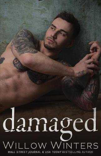 Damaged (Sins and Secrets Series of Duets)