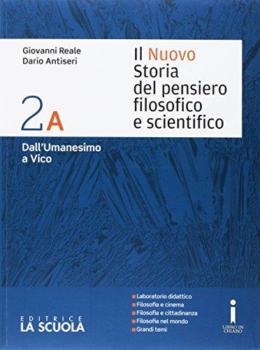 Il nuovo Storia del pensiero filosofico e scientifico. Vol. 2A-2B. Per i Licei. Con DVD-ROM. Con espansione online