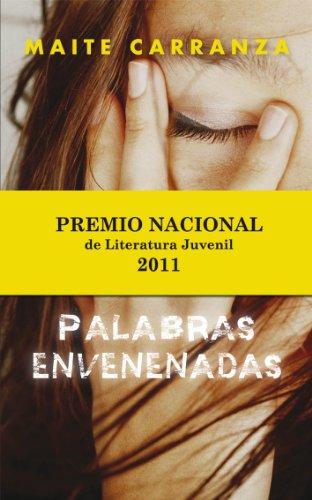 EDICIÓN ESPECIAL: PALABRAS ENVENENADAS (Narrativa Para Adultos) por Maite Carranza i Gil Dolz del Castellar
