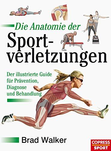 Die Anatomie der Sportverletzungen: Der illustrierte Guide für Prävention, Diagnose und Behandlung - Sport-verletzung Behandlung