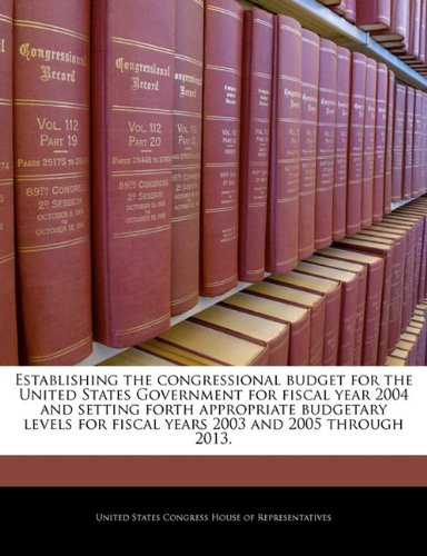 Establishing the congressional budget for the United States Government for fiscal year 2004 and setting forth appropriate budgetary levels for fiscal years 2003 and 2005 through 2013.