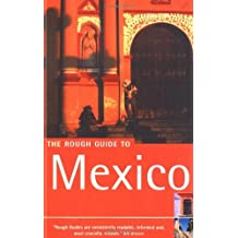 The Rough Guide to Mexico (Rough Guide Travel Guides) by John Fisher (2001-11-29)