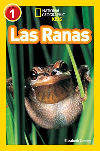 National Geographic Readers: Las Ranas (Frogs) por Elizabeth Carney
