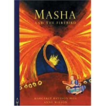 Masha and the Firebird (Folktales) by Margaret Bateson-Hill (2001-04-01)