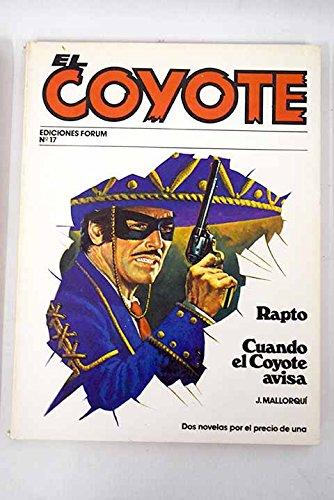 Cuando El Coyote Avisa