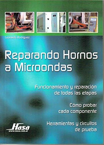 Descargar Libro Reparando Hornos a Microondas/ Repairing Microwave Ovens de Leonardo Rodriguez