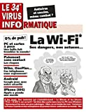 Le 34e Virus Informatique (Le Virus Informatique) (French Edition)
