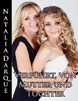 Verführt, von Mutter und Tochter (German Edition) di [Darque, Natalia]