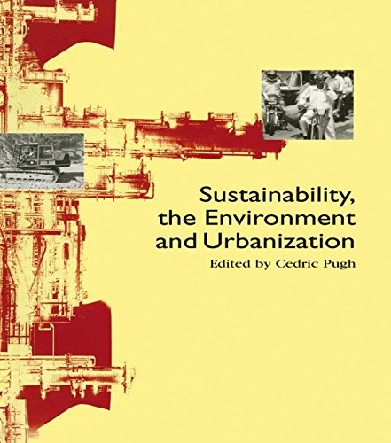Sustainability the Environment and Urbanisation (English Edition) por Cedric Pugh