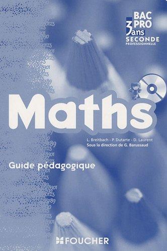 Maths 2e Bac Pro : Guide pédagogique