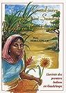 Grand-mère, pourquoi Sundari est venue en Guadeloupe ? par Bebel-Gisler