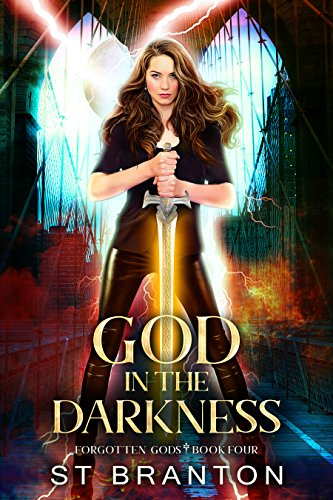 God In The Darkness (The Forgotten Gods Series Book 4) (English Edition)