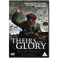 Theirs Is The Glory Remastered Edition