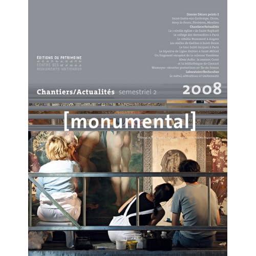 Monumental 2008 2e semestre. Dossier ' Décors peint, grands chantiers'
