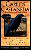The Teachings of Don Juan: A Yaqui Way of Knowledge by Castaneda, Carlos 30th (thirtieth) Edition [MassMarket(1985)]