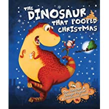 The Dinosaur That Pooped Christmas by Tom Fletcher (2014-08-07)