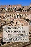 Römische Geschichte: Zweites Buch