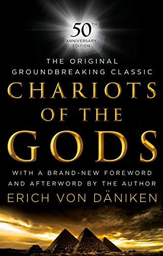 Chariots of the Gods: 50th Anniversary Edition por Erich Von Daniken