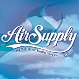 Ones That You Love: Best Of Air Supply