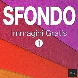 SFONDO Immagini Gratis 1 BEIZ images - Foto Gratis (Italian ...