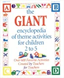 The Giant Encyclopedia of Theme Activities