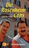 Die Rosenheim-Cops. Neueste Fälle. Buch zur ZDF-Fernsehserie