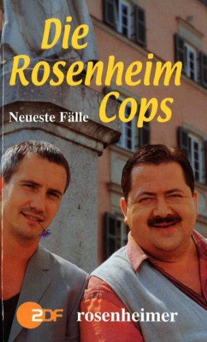 Die Rosenheim-Cops. Neueste Fälle. Buch zur - Tv Neueste