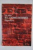 Lo que el comunismo significa