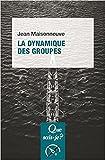 """Afficher """"La dynamique des groupes"""""""