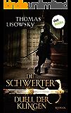 DIE SCHWERTER - Band 3: Duell der Klingen