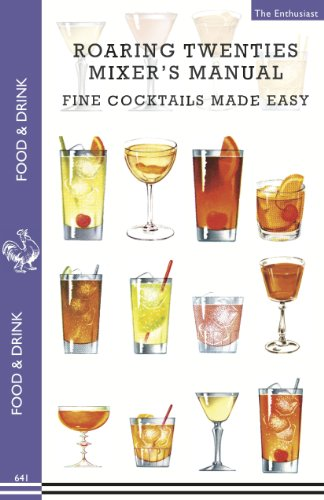 er's Manual: 73 Popular Prohibition Drink Recipes, Flapper Party Tips and Games, How to Dance the Charleston and More... (Food & Drink) ()