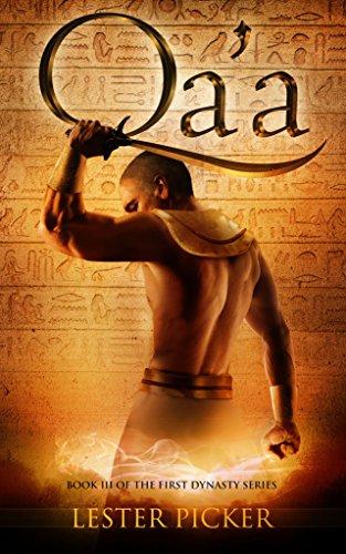 Qa'a (The First Dynasty Book 3)