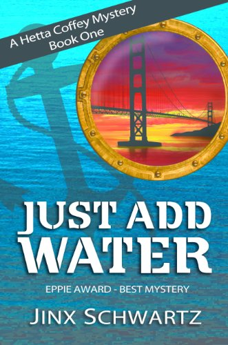 Just Add Water (Hetta Coffey Series, Book 1) por Jinx Schwartz