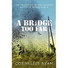 A Bridge Too Far (Hodder Great Reads) (English Edition)