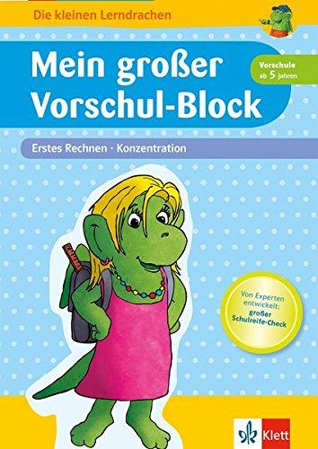 Klett Mein großer Vorschul-Block, Erstes Rechnen, Konzentration: ab 5 Jahren (Die kleinen Lerndrachen)