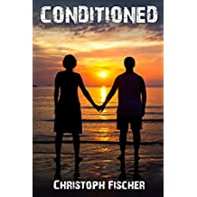 Conditioned (Conditions Series Book 2)