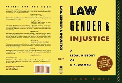 Law, Gender, and Injustice: A Legal History of U.S. Women (Feminist Crosscurrents) by Joan Hoff (1991-05-01)