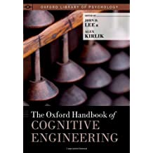 The Oxford Handbook of Cognitive Engineering (Oxford Library of Psychology)