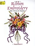 Ribbon Embroidery Transfers (Dover Iron-On Transfer Patterns)