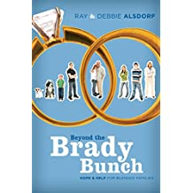 Beyond the Brady Bunch: Hope and Help for Blended Families (English Edition)
