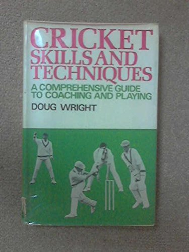 Cricket Skills and Techniques: A Comprehensive Guide to Coaching and Playing por Douglas Wright