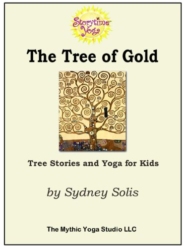 Storytime Yoga: The Tree of Gold -- Tree Stories and Yoga ...