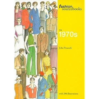 Fashion Sourcebooks : The 1970's, édition en langue anglaise